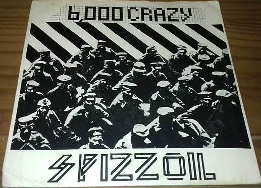 "Spizzoil - 6000 Crazy (7"", Single, RP) (Rough Trade)"