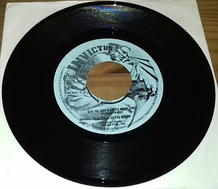 """Chairmen Of The Board - Give Me Just A Little More Time (7"""", Single, Bla) (Invic"""