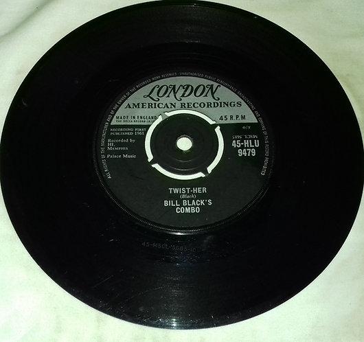 "Bill Black's Combo - Twist-Her (7"") (London Records, London American Recordings)"