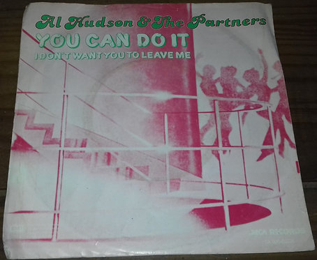 """Al Hudson & The Partners - You Can Do It (7"""", Single) (MCA Records)"""