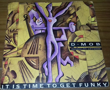 "D Mob - It Is Time To Get Funky (7"", Single, Sil) (FFRR, FFRR)"