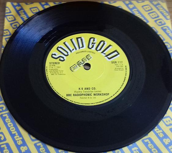 "BBC Radiophonic Workshop, Phil Wells* - K-9 And Co. / Shana The Star Dancer (7"")"