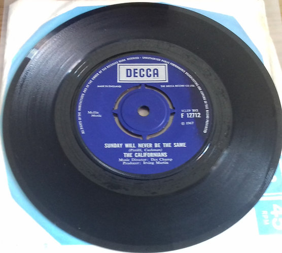 "The Californians - Sunday Will Never Be The Same (7"") (Decca)"