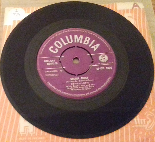 Dennis Lotis With The Rita Williams Singers - Gretna Green / I May Never Pass T