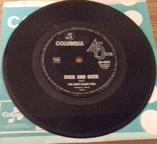 "The Dave Clark Five - Over And Over (7"", Single) (Columbia)"