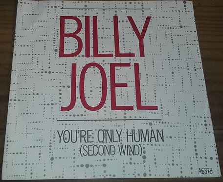 """Billy Joel - You're Only Human (Second Wind) (7"""", Single) (CBS, Family Productio"""