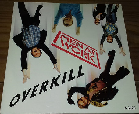 """Men At Work - Overkill (7"""", Single, Pap) (Epic, Epic)"""