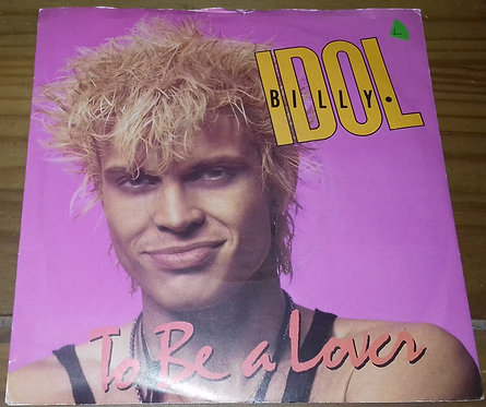 """Billy Idol - To Be A Lover (7"""", Single, Sil) (Chrysalis)"""
