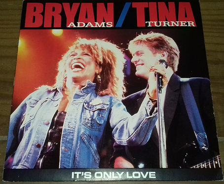 """Bryan Adams / Tina Turner - It's Only Love (7"""", Single) (A&M Records)"""