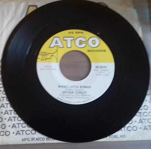 "Arthur Conley - Whole Lotta Woman / Love Comes And Goes (7"", Single) (ATCO Recor"
