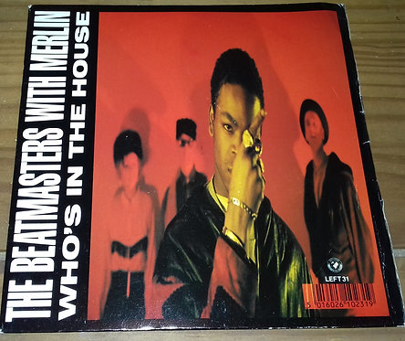"The Beatmasters With Merlin - Who's In The House (7"", Single) (Rhythm King Recor"