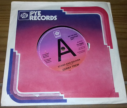 """Gerry Trew - Stand And Deliver (7"""", Single, Promo) (Pye Records)"""