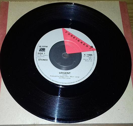 """Foreigner - Urgent (7"""", Single) (Atlantic, Atlantic, Atlantic)"""