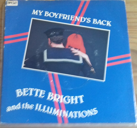 "Bette Bright And The Illuminations - My Boyfriend's Back (7"", Single) (Radar Rec"