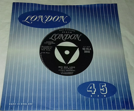 """Everly Brothers - Bye Bye, Love / I Wonder If I Care As Much (7"""", Single) (Londo"""