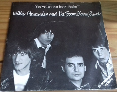 """Willie Alexander & The Boom Boom Band - You've Lost That Lovin' Feelin' (7"""", Sin"""