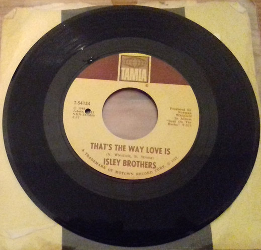 """The Isley Brothers - That's The Way Love Is / One Too Many Heartaches (7"""")"""