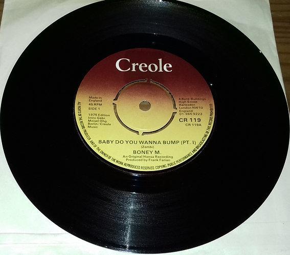 "Boney M. - Baby Do You Wanna Bump (7"", Single) (Creole Records)"