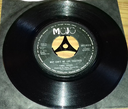 """Timmy Thomas - Why Can't We Live Together (7"""", Single, Lar) (Mojo)"""
