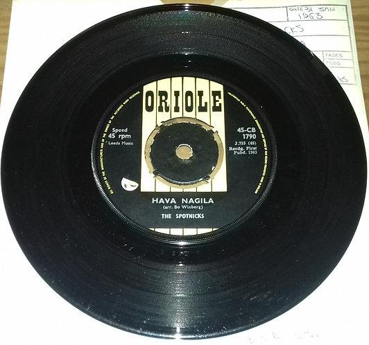 "The Spotnicks - Hava Nagila (7"", Single) (Oriole)"