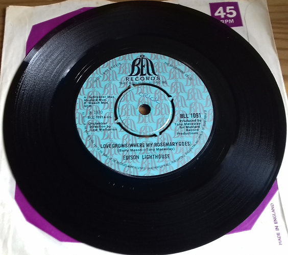 """Edison Lighthouse - Love Grows (Where My Rosemary Goes) (7"""", Single) (Bell Recor"""