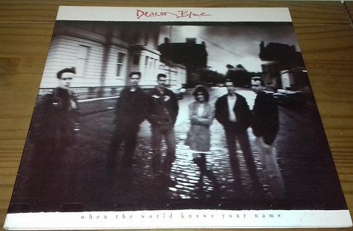 Deacon Blue - When The World Knows Your Name (LP, Album, Gat) (CBS)
