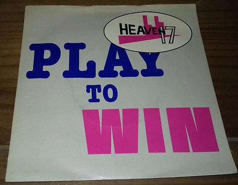 "Heaven 17 - Play To Win (7"", Single, Car) (Virgin)"