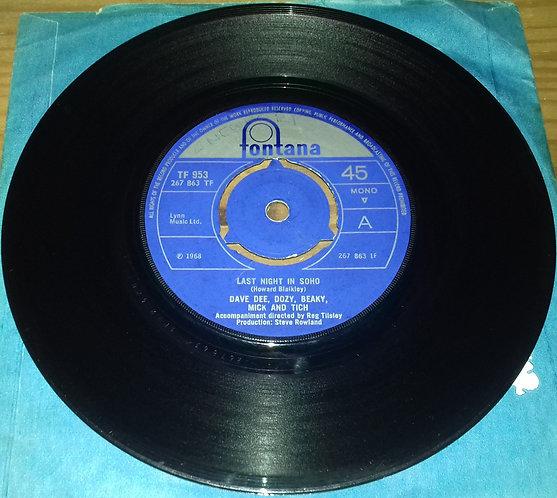 """Dave Dee, Dozy, Beaky, Mick And Tich* - Last Night In Soho (7"""", Mono, 3 P) (Fon"""