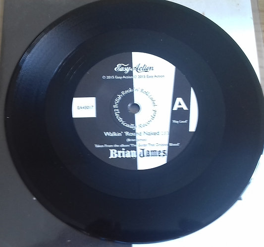 """Brian James - Walkin' Round Naked (7"""", Single) (Easy Action)"""