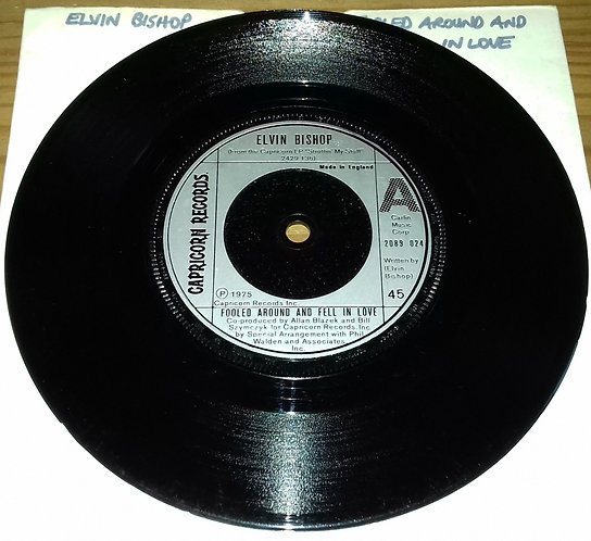 "Elvin Bishop - Fooled Around And Fell In Love (7"", Single) (Capricorn Records)"