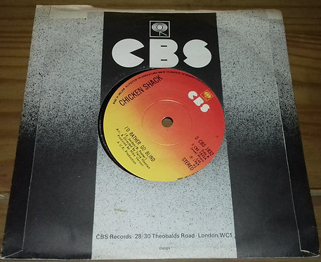 "Chicken Shack - I'd Rather Go Blind (7"", RE) (CBS)"