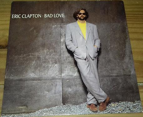 "Eric Clapton - Bad Love (7"", Single) (Warner Bros. Records, Duck Records (2))"