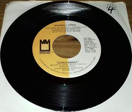 "Wardell Piper - Super Sweet (7"", Single) (Midsong International)"