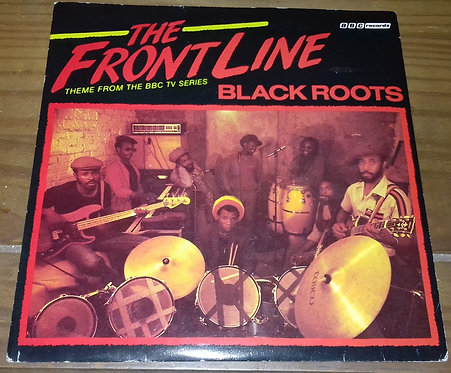 """Black Roots - The Front Line (7"""") (BBC Records)"""