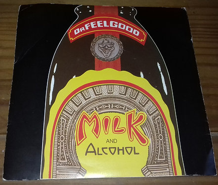 """Dr. Feelgood - Milk And Alcohol (7"""", Single, Bla) (United Artists Records)"""
