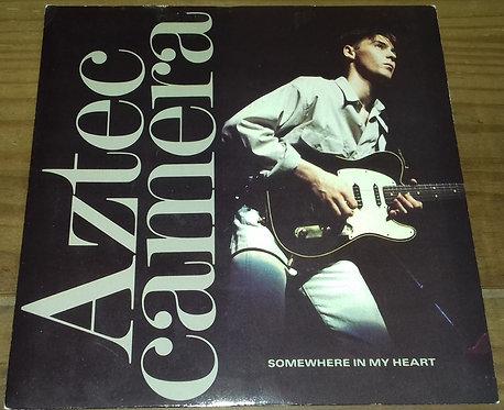 """Aztec Camera - Somewhere In My Heart (7"""", Single, Glo) (WEA, WEA)"""