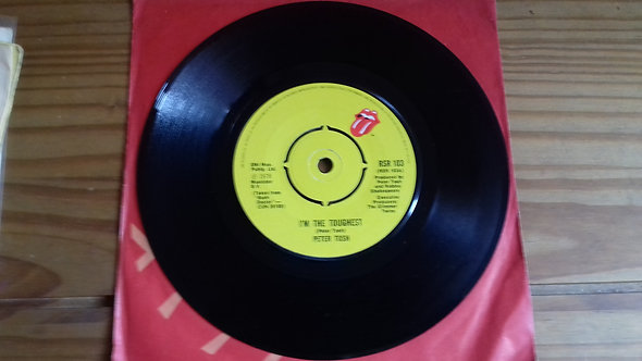 """Peter Tosh - I'm The Toughest (7"""") (Rolling Stones Records)"""