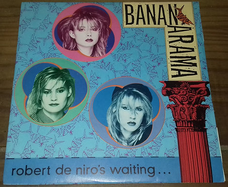 "Bananarama - Robert De Niro's Waiting (7"", Single, Sil) (London Records, London"