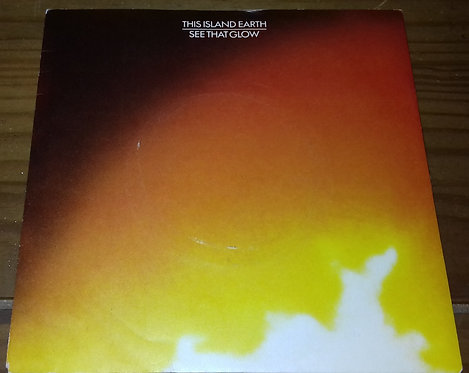 """This Island Earth - See That Glow (7"""") (Magnet (2))"""