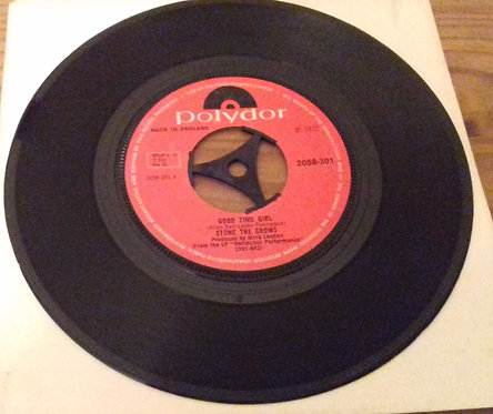 """Stone The Crows - Good Time Girl (7"""", Single, Pap) (Polydor)"""