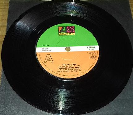 """Average White Band - Cut The Cake (7"""") (Atlantic)"""