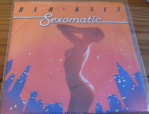 "Bar-Kays - Sexomatic (7"") (Club)"