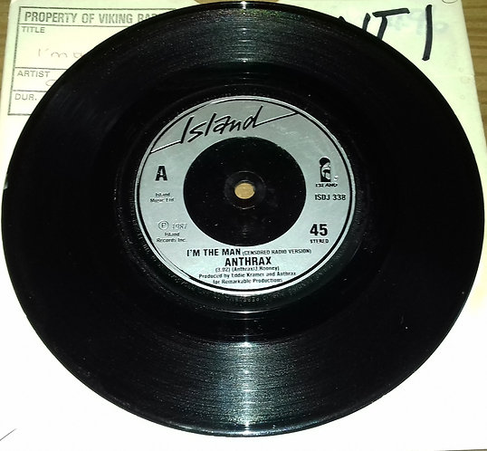 "Anthrax - I'm The Man (Censored Radio Version) (7"", Single, Promo) (Island Reco"