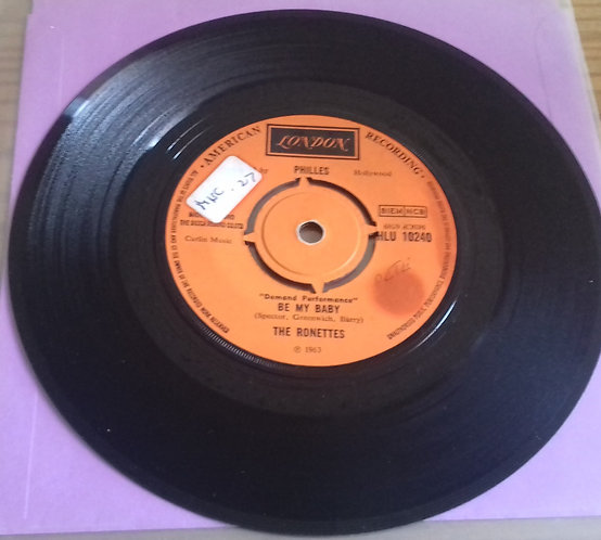 "The Ronettes - Be My Baby / Baby I Love You (7"", Single) (London Records)"