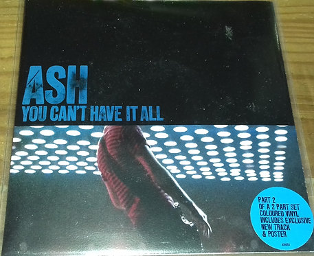 """Ash - You Can't Have It All (7"""", Single, Red) (Infectious Records)"""