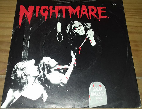 """Nightmare  - Great Balls Of Fire (7"""", Single) (PVK Records)"""