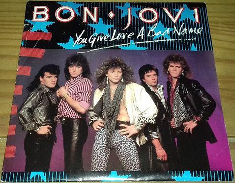 """Bon Jovi - You Give Love A Bad Name (7"""", Single) (Vertigo)"""