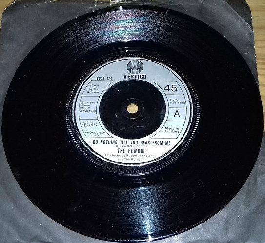 """The Rumour - Do Nothing Till You Hear From Me (7"""", Single) (Vertigo)"""
