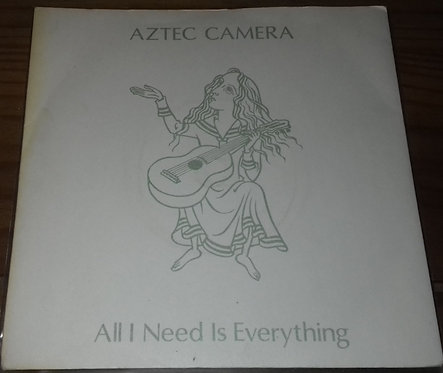 "Aztec Camera - All I Need Is Everything (7"", Single, Sil) (WEA, WEA)"