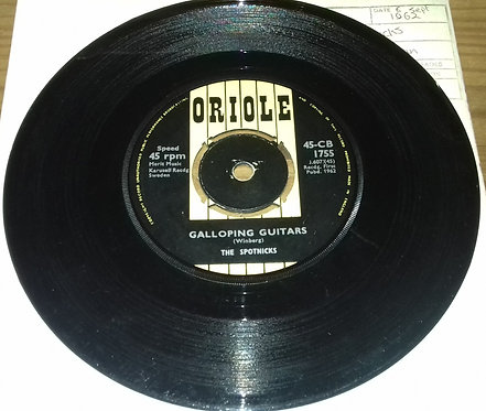 """The Spotnicks - Galloping Guitars / The Rocket Man (7"""") (Oriole)"""